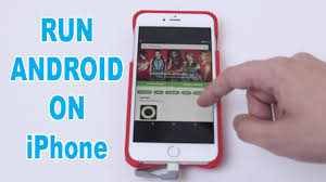 run android on iphone how to run android on iphone all iphones