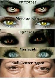 Memes Centre - vires werewolves hybrids mermaids call center agent meme on me me