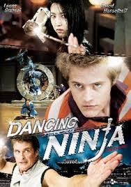 film ninja dancing dancing ninja 2010 poster 1 trailer addict
