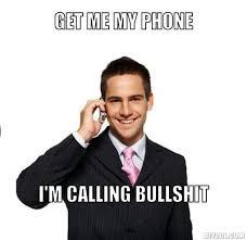 Phone Meme Generator - cell phone bullshit meme generator get me my phone i m calling