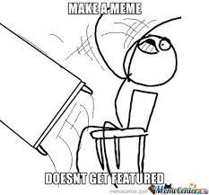 Flip Desk Meme - flip desk guy by eleguerta meme center