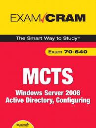 mcts 70 640 exam cram windows server 2008 active directory