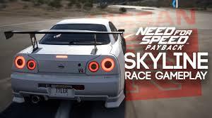nissan skyline videos youtube need for speed payback nissan skyline gtr r34 race gameplay