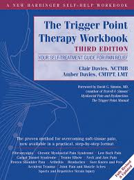 the trigger point therapy workbook clair davies myofascial