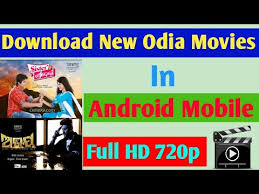 how to download odia new movie in hd quality for android mobile