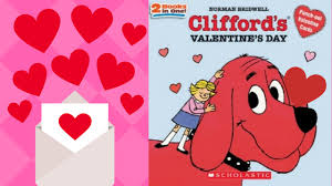 clifford u0027s valentine u0027s day by norman bridwell stories for kids