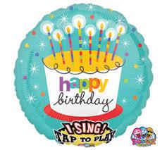 singing birthday balloons birthday singing balloons s balloons