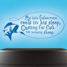 Nursery Quotes Wall Decals by Fishing Wall Decal Wall Decals Nursery Fishing Nursery