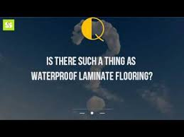 is there such a thing as waterproof laminate flooring
