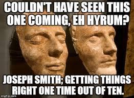 Joseph Smith Meme - image tagged in joedeedodeedo imgflip