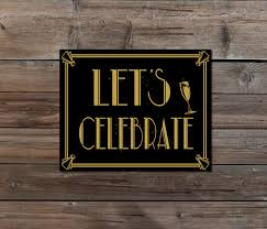 lets celebrate party sign art deco gold and black wedding