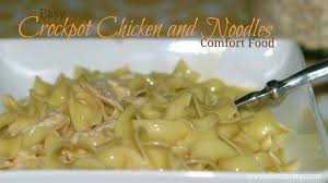 crockpot chicken and noodles comfort food at it s best