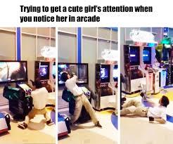 Arcade Meme - how to get a girlfriend in arcade by me the focker meme center