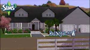 the sims 3 bungalow house youtube