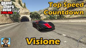 fastest supercars visione gta 5 best fully upgraded cars top