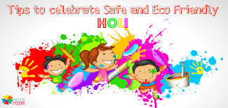 how to celebrate safe and eco friendly holi with my