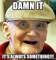 It S Something Meme - its always something meme always best of the funny meme