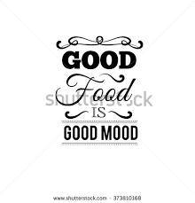 food mood quote typographical stock vector 373810168