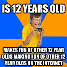 12 Year Old Model Meme - is 12 years old makes fun of other 12 year olds making fun of