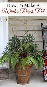 Outdoor Christmas Decorations For Sale by How To Make Winter Porch Pots Farmhouse Style Urn And Porch