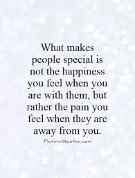 what makes special is not the happiness you feel when you