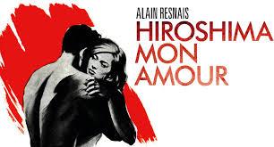 Hiroshima Mon Amour - hiroshima mon amour de alain resnais 1959 analyse et critique