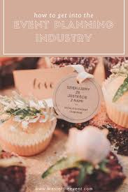 how to become a party planner 76 best as an event planner images on event