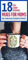 Cool Mugs by Beyond The Mom Mug Cool Mugs For Mother U0027s Day Or Any Day Moms
