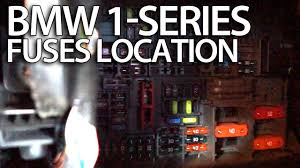 where are fuses in bmw 1 series e81 e82 e87 e88 fusebox location