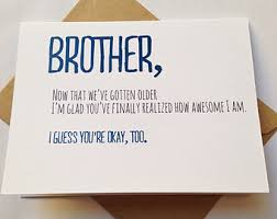 brother birthday funny birthday card card for brother card