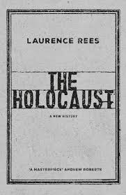 the holocaust a new history amazon co uk laurence rees