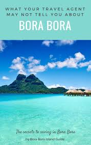 Bora Bora On Map Of The World bora bora island guide beach vacation in tropical tahiti paradise
