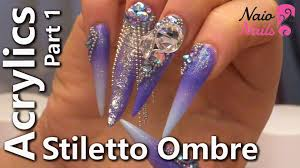 acrylic stiletto ombre part 1 youtube