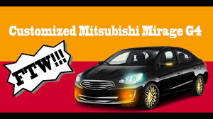 mitsubishi mirage sedan customization for mitsubishi mirage g4 sedan ftw youtube