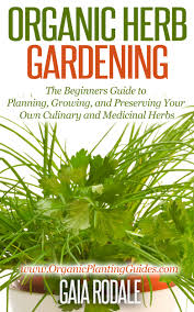 buy herb gardening for beginners quick guide to beginning your