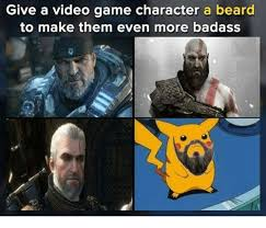 Make A Video Meme - give a video game character a beard to make them even more badass