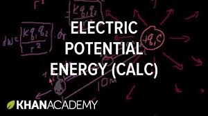 electric potential energy part 2 involves calculus physics