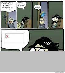 Dad Comic Meme - dad i m on the internet weknowmemes