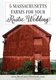 rustic wedding venues in ma farm wedding venues in massachusetts barn wedding locations