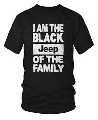 black jeep amazon com black jeep of the family t shirt clothing