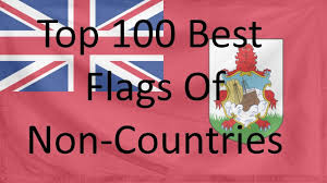 Best Country Flags Top 100 Best Flags Of Non Countries In My Opinion Youtube