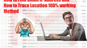 How To Get Email Address For Business by How To Find Gmail Ip Address And How To Trace Location 100