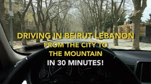 when driving in beirut lebanon from the city to the mountain in
