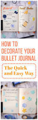 Bullet Journal Tips And Tricks by How To Decorate Your Bullet Journal The Quick And Easy Way