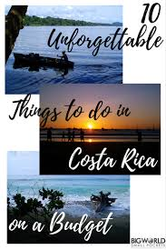 10 unforgettable things to do in costa rica on a budget big