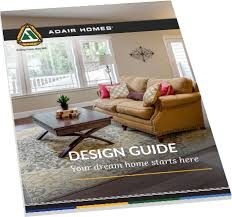 home design guide custom home designs design your custom home adair homes