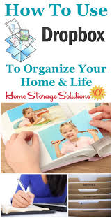 how to use dropbox to help you organize your home u0026 life