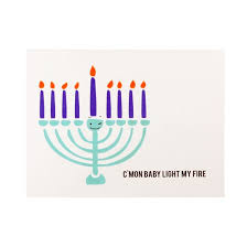 my hanukkah hanukkah card c mon baby light my