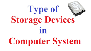 Storage Devices Storage Devices Of Computer System Magnetic Optical Storage