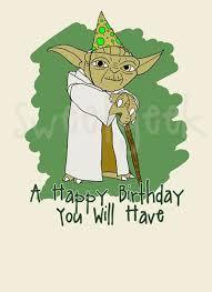 Wars Happy Birthday Quotes Best 25 Starwars Birthday Card Ideas On Pinterest Darth Vader